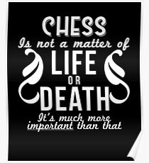 Chess Is Important Funny Game Geek Gift Poster