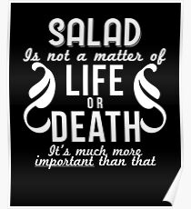 Salad Is Important Funny Food Lover Vegan Gift Poster