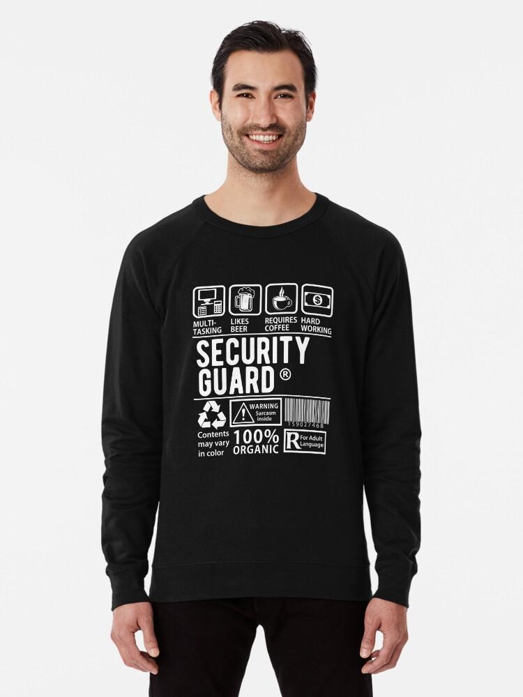 cca5815e Funny Security Guard Shirt - Multytasking Security Guard Lightweight  Sweatshirt