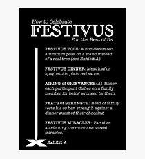 How to Celebrate Festivus Photographic Print