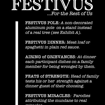 How to Celebrate Festivus by oddmetersam