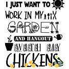 Work in my garden by Dave Jo