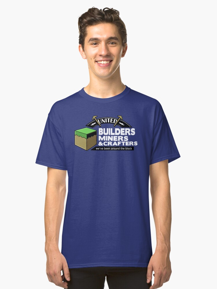 Been Around the Block - Minecraft Shirt Classic T-Shirt Front