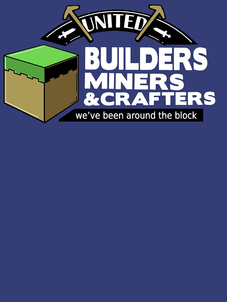 Been Around the Block - Minecraft Shirt by BootsBoots