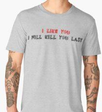 I like you  halloween creepy version Men's Premium T-Shirt
