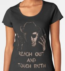 Reach Out And Touch Faith Women's Premium T-Shirt