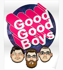 Good Good Boys - McElroy Brothers Poster