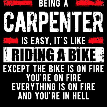 Funny Carpenter Shirts by sriok