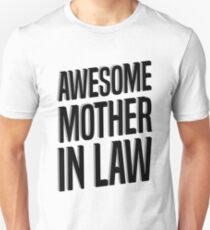 Awesome Mother In Law  Unisex T-Shirt