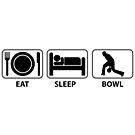 Eat Sleep Bowl by Dave Jo