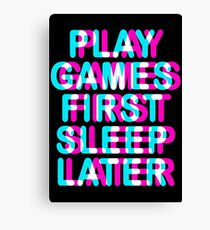 GAMER - PLAY GAMES FIRST SLEEP LATER - TRIPPY 3D GAMING Canvas Print