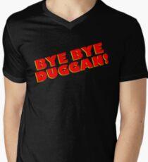 BYE BYE DUGGAN! T-Shirt