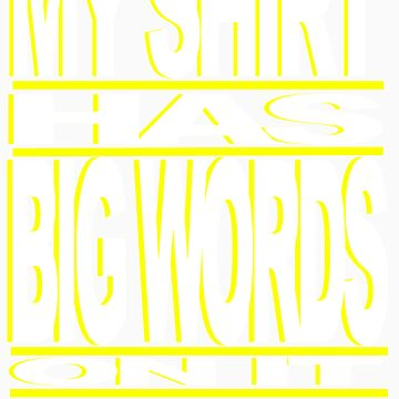 BIG WORDS WHT-YELLOW by ROLO