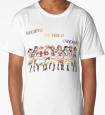 Believe in your dreams Long T-Shirt