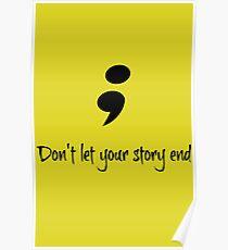 Semicolon Poster