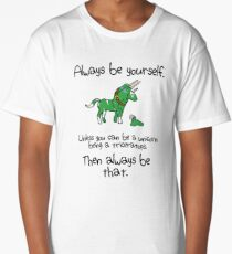 Always be a Unicorn being a Triceratops Long T-Shirt