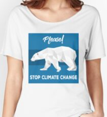 Please Stop Climate Change Women's Relaxed Fit T-Shirt