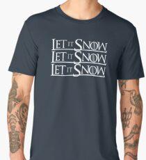 LET IT SNOW LET IT SNOW LET IT SNOW GAME OF THRONES Jon black white Men's Premium T-Shirt