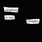 Simplicity is very complex by David Ralph  Lewis