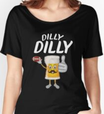 Dilly Dilly Funny Football & Beer  Women's Relaxed Fit T-Shirt