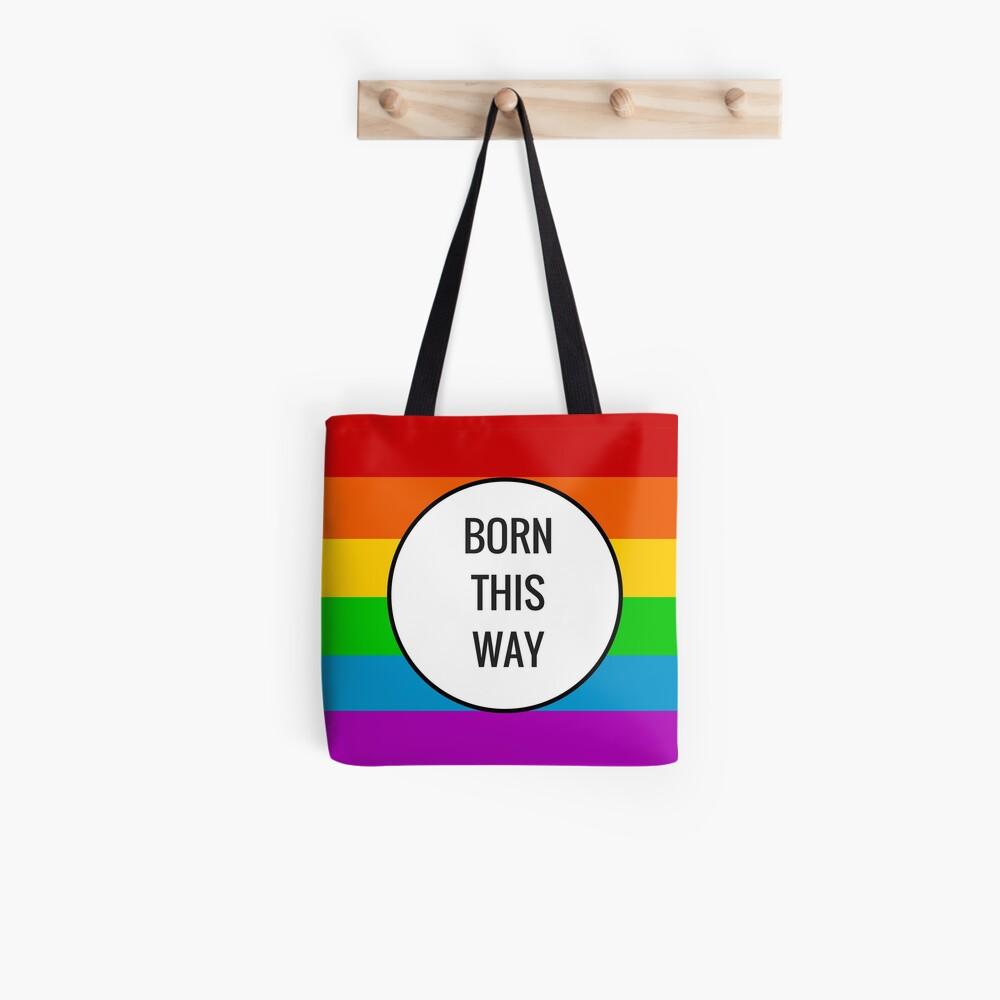 Born This Way ~ Rainbow Tote Bag