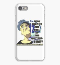 Who Throws The Ball At The One Yard Line? - #2 iPhone Case/Skin