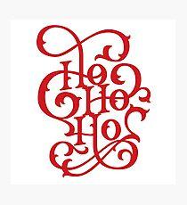 Ho Ho Ho Red Flourishes Photographic Print