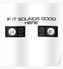 If it sounds good here… Poster