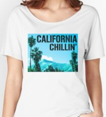 California Chillin' Women's Relaxed Fit T-Shirt