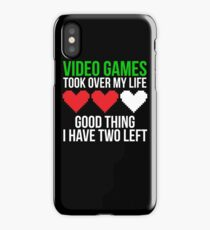 Video games took over Funny Game T-shirt iPhone Case/Skin