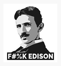 Nikola Tesla (is a Boss) Photographic Print