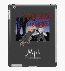 Mick, the Vampir Slayer iPad Case/Skin