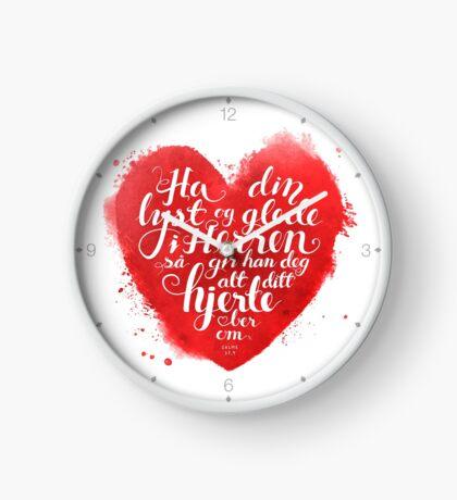 Ha din lyst og glede i Herren Clock