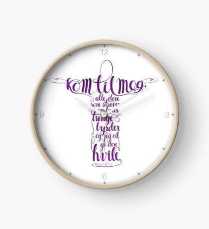 Kom til meg Clock