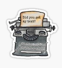 Did You Get My Text? Sticker