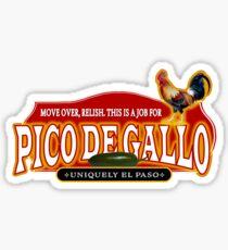 Pico de Gallo is a must! Sticker