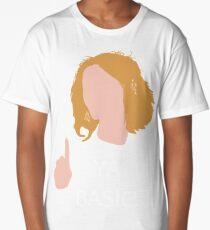 Ya Basic! - The Good Place Long T-Shirt