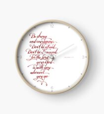 Be strong and Courageous Clock