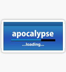 Apocalypse loading.... Sticker