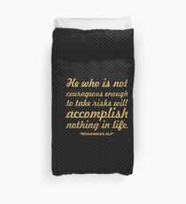 """He who is not... """"Muhammad Ali"""" Inspirational Quote Duvet Cover"""