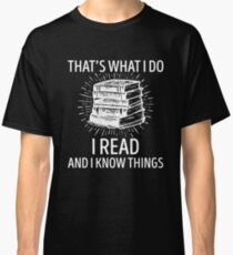 'That's What Read Now' Funny Reading Book  Classic T-Shirt