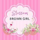 Blossom Brown Girl by WestAfricanMom