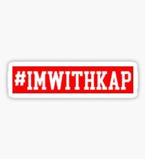I'm with Kap  Sticker