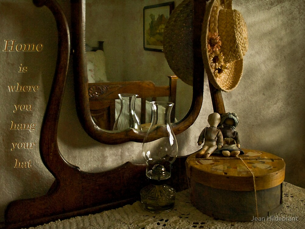 Home Is Where You Hang Your Hat by Jean Hildebrant