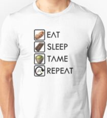 Ark Survival Evolved - Eat, Sleep, Tame, Repeat. Unisex T-Shirt