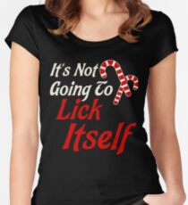 It's Not Going to Lick Itself Adult Funny Christmas Women's Fitted Scoop T-Shirt