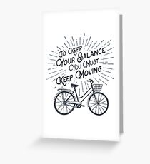 """Wanderlust """"Keep Moving"""" Motivational Quote Bicycle Travel Cycling Greeting Card"""