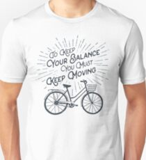 """Wanderlust """"Keep Moving"""" Motivational Quote Bicycle Travel Cycling Unisex T-Shirt"""