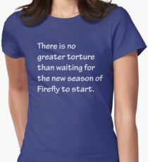 No Greater Torture - Firefly T-Shirt