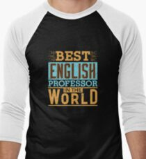 English Professor Gifts - Great Gift for Middle Aged English Literature Professors 2 Men's Baseball ¾ T-Shirt